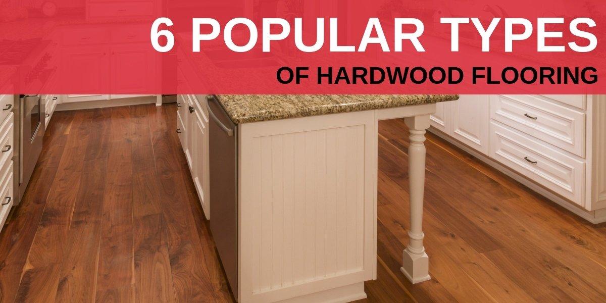 6 Popular Types Of Hardwood Flooring Carpet Depot