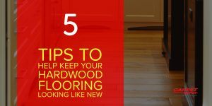 5 Tips To Help Keep Your Hardwood Looking Like New