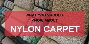 What You Should Know About Nylon Carpet