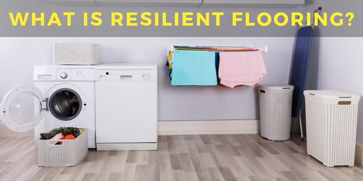 What Is Resilient Flooring Carpet Depot