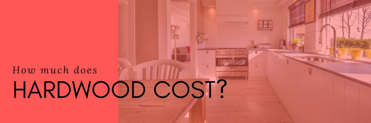 How Much Does Hardwood Cost